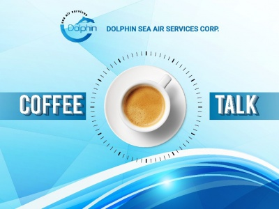 Coffee Talk - Contributing to The Development of Dolphin Sea Air Services Corp.'s Corporate Culture
